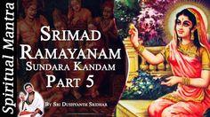 Srimad Ramayanam - Sundara Kandam Part 5 || By Sri Dushyanth Sridhar || ...