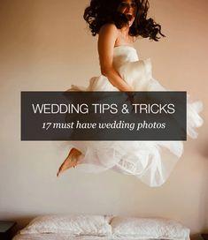 Wedding Tips  Tricks: 17 must have wedding photos | Wedding Party