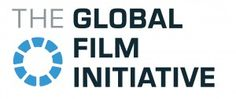 Call for Entry: Global Film Initiative Summer Grant 2012