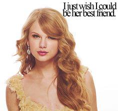 Yes, yes I do. |  Taylor Swift