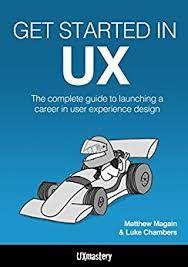 Image result for Get Started in UX ux design