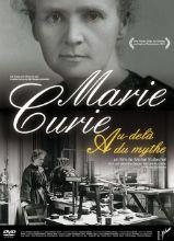 Marie Curie - Au-delà du mythe