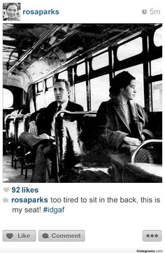 15 Historic Moments, As They Might Have Been Shared On Instagram (via BuzzFeed)