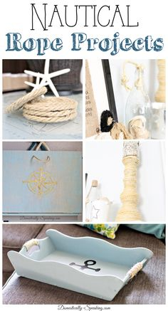 Nautical Rope Projects - if you love the coastal, beachy look you'll love these DIY projects!