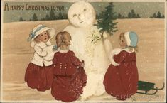 """""""A Happy Christmas To You"""" - Three Children Building Snowman Snowmen Christmas And New Year, Winter Christmas, Merry Christmas, Three Kids, Vintage Cards, Vintage Postcards, Snowman, Third, Santa"""