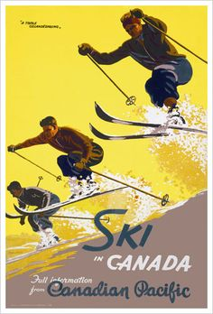 "Ski in Canada ""Triple Gelandesprung"" Canadian Pacific Railways Vintage Travel Poster Reprint Ski Vintage, Vintage Ski Posters, Retro Poster, Vintage Prints, Canadian Travel, Canadian Pacific Railway, Canadian Rockies, Ski Canada, Theme Sport"