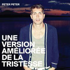 35. Peter Peter - Une Version Amélioré de la Tristesse