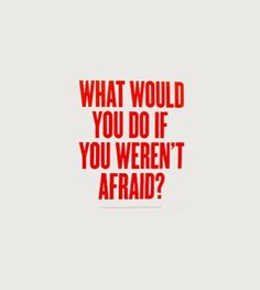 Do one thing every day that scares you. #OpEleanor challenge