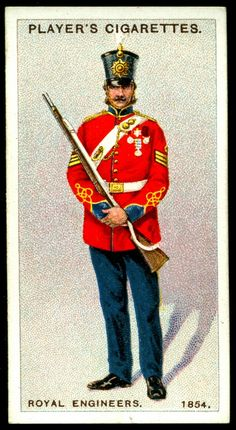 """#78 - Royal Engineers-Colour Sergeant, 1854 - Player's Cigarettes, """"Regimental Uniforms, Second Series"""" (issued in 1914) 