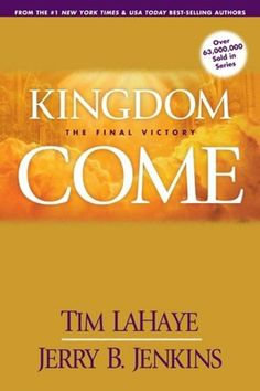 Kingdom Come: The Final Victory (Left Behind Series #13)
