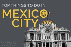 México City has everything you could possibly ever need or want. This city will leave you breathless with its wonderful secrets, astonishing attractions and fascinating culture. Enjoy the Top 7 Things To Do In Mexico City.