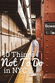 10 Things NOT to Do in New York City