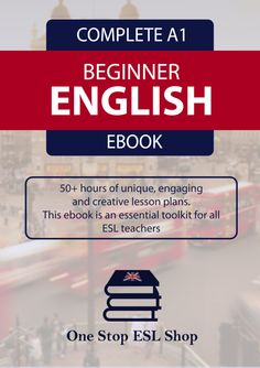 A1 ESL Complete Beginner Course eBook Lesson Plans