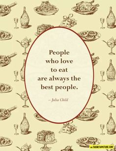 I'm the best people...even Julia Child said so...