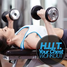 HIIT Your Chest Workout - high intensity interval training is the BEST!  #chestworkout #HIIT #Workouts