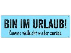 METALLSCHILD Shabby BIN IM URLAUB Schild Vintage von Interluxe via dawanda.com