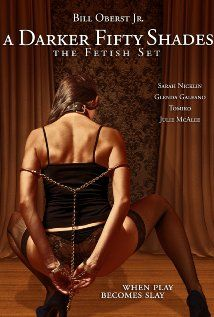 A Darker Fifty Shades: The Fetish Set (2015) Action  (18+)