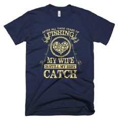 Still My Best Catch T-Shirt For Men - #shirterrific #apparel #clothing #shopping #shopsmallbusiness #shoponline #shoppingonline #shoppingusa #shoppinginsta #deals #hotdeals #promotions #sales #buynow #bargains #bestbuy #bestseller #bestselling #shopping #onlineshop #onlineshopping #shoppingonline #instashop #store #stores #onlinestore #shopandsave #now #today . #ShopNow From Our Profile Link! . Shirterrific was born from the love of funny t-shirts and good humour we specialize in funny…