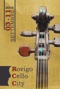 Rovigo Cello City 2016 - Festival di Violoncello, Concerti e Masterclass. Tutti…