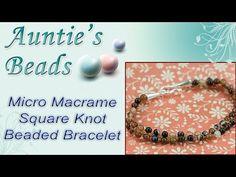 Micro Macrame Square Knot Beaded Bracelet - Karla Kam - YouTube
