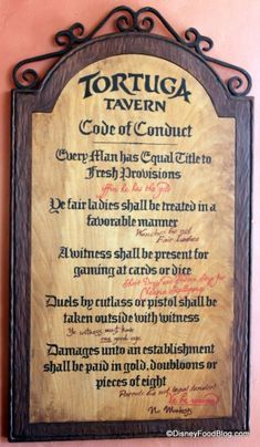 The Hidden Laws of the Magic Kingdom Tortuga Tavern, remember the Code of Conduct Pirate Signs, Pirate Decor, Pirate Theme, Pirate Halloween, Pirate Day, Pirate Life, Avant Scene, Pirate Quotes, Steampunk Pirate