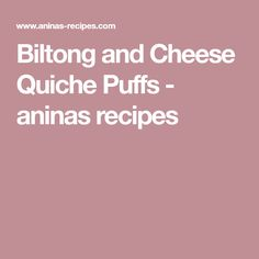 Biltong and Cheese Quiche Puffs - aninas recipes Cheese Quiche, Cheddar Cheese, Biltong, Muffin Tins, Rolls, Baking, Recipes, Cheddar, Muffin Pans