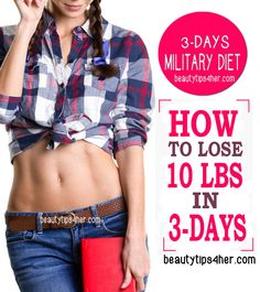 How to Lose Up To 10 Pounds In 3 Days On The 3-Day Diet! (Three Day, Military Diet) | Look Good Naturally