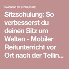 Sitzschulung: So verbesserst du deinen Sitz um Welten - Mobiler Reitunterricht vor Ort nach der Tellington-Methode in Tirol - Reiten mit Vertrauen: Melanie Knünz