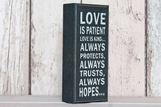 'Love is Patient' free standing block. Wooden chunky sign with lovely sentiment.