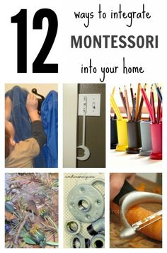 12 Easy Ways to Integrate Montessori into Your Home. Whether you're a fan of Montessori or not, there are some great tips for adding learning into your child's day here.