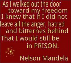 wow.  incredible.  we can all forgive and get out of our self-inflicted prison if nelson mandela can.