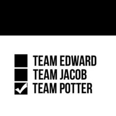 Team potter all the way!!!
