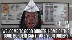 Good Burger ♥ one of the best movies from my childhood. Welcome To Good Burger, Love The 90s, My Generation, 90s Nostalgia, My Childhood Memories, 90s Kids, Do You Remember, The Good Old Days, So Little Time