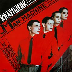 Kraftwerk The Man Machine album cover Iconic Album Covers, Greatest Album Covers, Rock Album Covers, Classic Album Covers, Music Album Covers, Music Albums, Lp Cover, Vinyl Cover, Cover Art