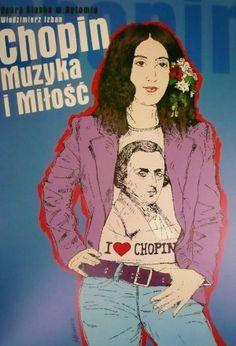 """""""Quelques affiches réjouissantes qui furent exposées à Paris (jardin du Luxembourg) en été 2010 à l'occasion de « l'Année Chopin""""."""