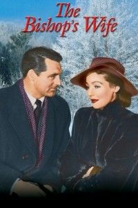 The Bishop's Wife, Christmas Classic movie.  Cary Grant stars as an angel who wants to help a Bishop and his wife get their lives back on track.