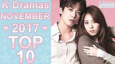 ❤ My TOP 10 Korean Dramas November 2017 ❤