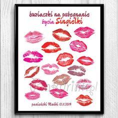 super całuśny plakat na wpisy od dziewczyn obecnych na wieczorze panieńskim - fajna zabawa i prezent dla przyszłej Panny Młodej