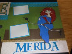 Left side of 2 page layout of Brave Princess Merida from Disney Believing in Dreams Cricut cartridge Brave Princess, Princess Merida, Disney Scrapbook Pages, Scrapbooking Layouts, World Crafts, Disney Magic Kingdom, Disney Ideas, Disney Crafts, Disney Princesses