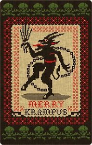 Krampus, St. Nikolaus' jolly sidekick in Southern Germany, probably other places too. That guy scared the sh.. out of me when I was a kid.