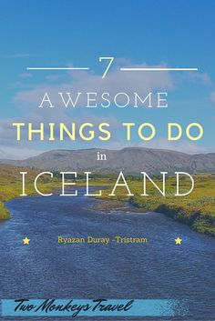 7 great things to do in Iceland | Svava Sparey Yoga Holidays #iceland #travel