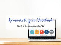 Vuoi sapere come fare remarketing su Facebook e aumentare le tue vendite? Te lo spiego qui in modo molto semplice.   #remarketing #facebook #socialmediamarketing Social Media, Marketing, Facebook, Mini, Social Networks, Social Media Tips