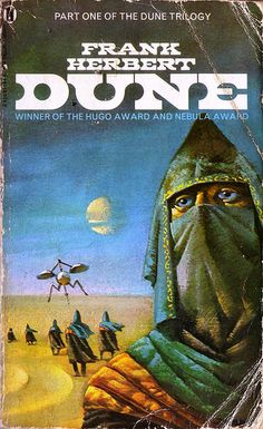 Dune by Frank Herbert Dune is perhaps the most important science fiction novel in my life. In fact one of my most prized possessions is a first print hardcover Dune,. Fantasy Book Covers, Book Cover Art, Fantasy Books, Fantasy Art, Science Fiction Books, Pulp Fiction, Dune Book, Dune Frank Herbert, Book Covers