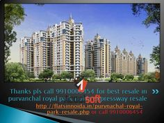 we 9910006454 provide you Variety of 2/3/4 BHK Resale Flats in Purvanchal royal park flats in noida| Preferred| Floor| Location| Sun/Park| North-East| Expressway| Facing Flats| Resale Prices