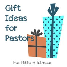 Gift ideas for your pastor - both free and ones that require finances. Great list to use during Pastor Appreciation Month or at Christmas.