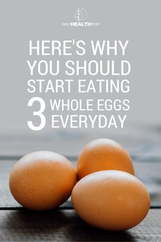 What Happens When You Eat 3 Whole Eggs Every Day…You'll Be Surprised What It Does To Your Body! via @dailyhealthpost