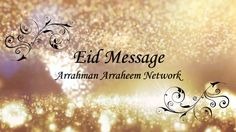 Arrahman Arraheem Network wishes all the Muslims around the globe, A Very Happy Eid. Let's commit that we'll continue to remain conscious of our thoughts, actions & deeds even after the month of Ramadan. Eid Festival, Happy Eid, Islam Quran, Ramadan, Wish, Let It Be, Messages, Thoughts, Motivation