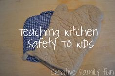 Learning kitchen skills is an essential life skill. These 4 rules are a great starting point before allowing kids in the kitchen. In the Kitchen: Teaching Kitchen Safety ~ Creative Family Fun