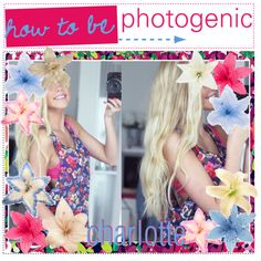 how to be photogenic by classytipsisters on Polyvore