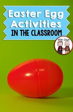 Easter Egg Activities in the Classroom: Easter Eggs open the door to a wealth of activities! Here's several ideas for using easter eggs in the classroom, for every subject!